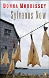 Sylvanus Now, Donna Morrissey, 0143014250