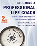 An updated version of the best-selling therapist-to-coach transition text. With his bestselling Therapist As Life Coach, Pat Williams introduced the therapeutic community to the career of life coach, and in Becoming a Professional Life Coach he and D...