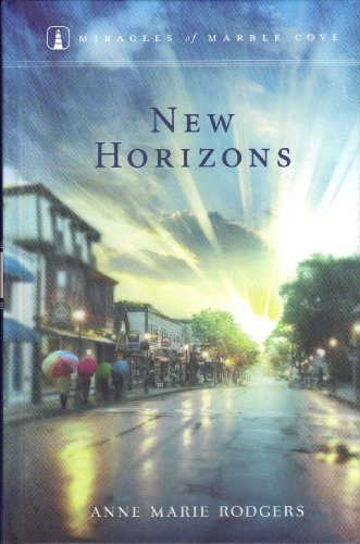 New Horizons (Miracles of Marble Cove 11)