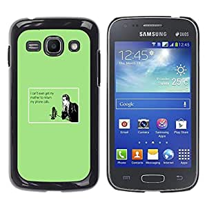 Paccase / SLIM PC / Aliminium Casa Carcasa Funda Case Cover para - Mother Technology Relationships Quote - Samsung Galaxy Ace 3 GT-S7270 GT-S7275 GT-S7272