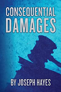 Consequential Damages by Joseph Hayes ebook deal
