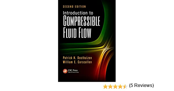 Introduction to compressible fluid flow second edition heat introduction to compressible fluid flow second edition heat transfer patrick h oosthuizen william e carscallen ebook amazon fandeluxe Choice Image