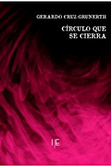 Círculo que se cierra (Spanish Edition) Kindle Edition