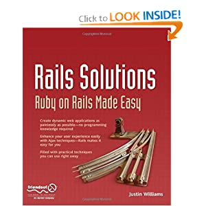 Rails Solutions: Ruby on Rails Made Easy Justin Williams