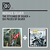Silver, Horace 2 For 1:The Stylings Of Silver/Six Pieces Mainstream Jazz