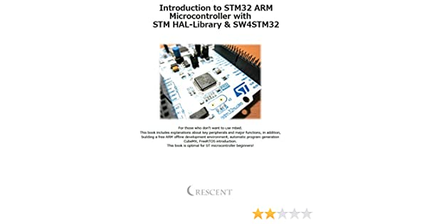 Amazon com: Introduction to STM32 ARM Microcontroller with STM HAL