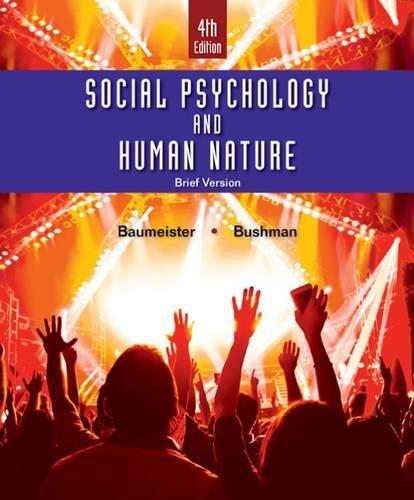 1305673549 - Social Psychology and Human Nature, Brief