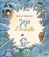 Jojo l'Ombrelle par Didier Lévy