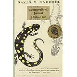 Swampwalker's Journal: A Wetlands Year by Carroll, David M. (2001) Paperback