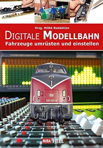 Digitale Modellbahn: Fahrzeuge umrüsten und einstellen