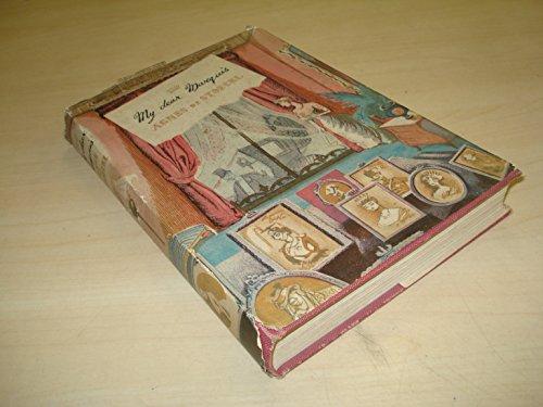 My Dear Marquis: Baroness De Stoeckl by George Kinnaird