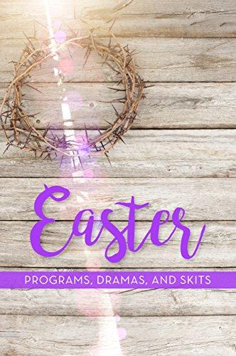 Easter Programs, Dramas and Skits ()
