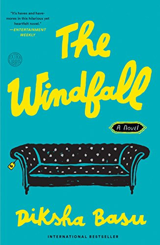 The Windfall: A Novel by [Basu, Diksha]