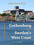 Gothenburg and Sweden s West Coast (Klaava Travel Guide)