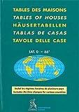 Tables of Houses Latitude 0-66 Degrees: Placidus Latitude 0-66 Degrees