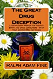 img - for The Great Drug Deception: Lessons from MER/29 for Today's Statin and Drug Consumers - What Your Doctor May Not Know book / textbook / text book