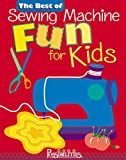 img - for Best of Sewing Machine Fun For Kids -The book / textbook / text book
