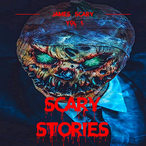 Scary Stories Vol. 1: Scary Tales to Tell in the Dark, 9 Horror Short Stories for Kids and for All Ages