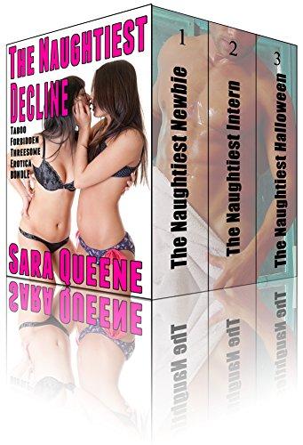 The Naughtiest Decline: Taboo Forbidden Threesome Erotica BUNDLE