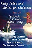 Fairy Tales and stories for childrens. Book 23 (Fairy Tales and children's stories 30)