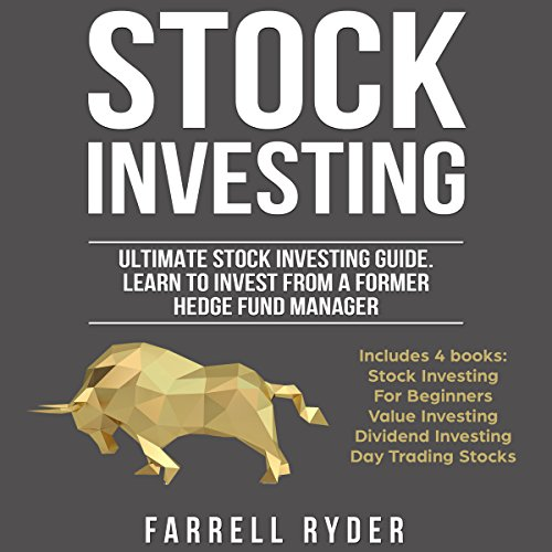 Stock Investing: Ultimate Investing Guide: Learn to Invest from a Former Hedge Fund Manager by Felipe Guirao