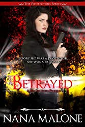 Betrayed (Protectors Series) (English Edition)