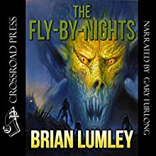 The Fly-by-Nights Audiobook by Brian Lumley Narrated by Gary Furlong