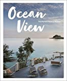 #10: Ocean View: The Perfect Holiday Homes; Nature Retreats Vol. II
