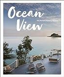 #9: Ocean View: The Perfect Holiday Homes; Nature Retreats Vol. II