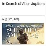 In Search of Alien Jupiters | Lee Billings