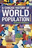 A Concise History of World Population 5th Edition