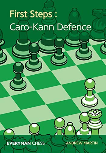 First Steps: Caro-Kann Defence (Everyman ()
