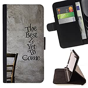 BETTY - FOR Apple Iphone 5 / 5S - The Best Is Yet To Come - Style PU Leather Case Wallet Flip Stand Flap Closure Cover