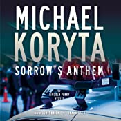 Sorrow's Anthem: A Lincoln Perry Mystery | Michael Koryta