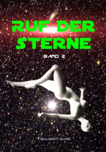 Ruf der Sterne - Band 2 (German Edition)