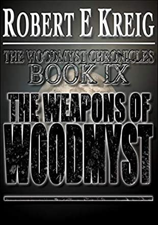 The Weapons of Woodmyst