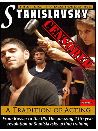 Stanislavsky Censored - A Tradition of Acting by