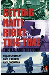 Getting Haiti Right This Time: The U.S. and the Coup (Read and Reist) Paperback
