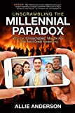 Unscrambling the Millennial Paradox: Why the Unreachables May Be Key to the Next Great Awakening