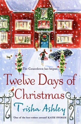 """The Twelve Days of Christmas by Ashley, Trisha published by Avon Books (2010) [Paperback]"" av --N/A--"