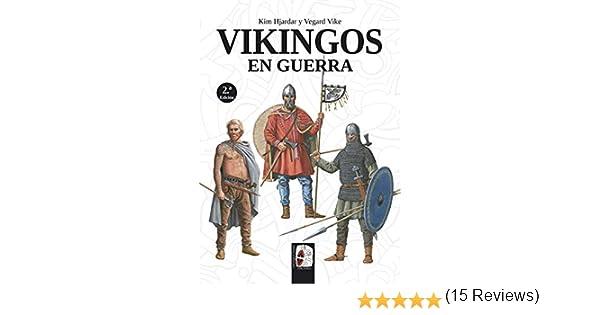 Vikingos en guerra: Amazon.es: Hjardar, Kim, Vike, Vegard, Balbás ...