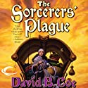 The Sorcerers' Plague: Blood of the Southlands, Book 1 Audiobook by David B. Coe Narrated by Michael Page