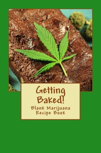 Getting-Baked-Blank-Marijuana-Recipe-Book-Blank-Recipe-Books