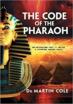 The Code of the Pharaoh by Martin Cole (2015-12-01)