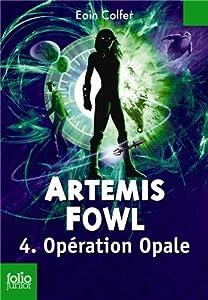 "Afficher ""Artemis Fowl n° 4<br /> OPERATION OPALE"""