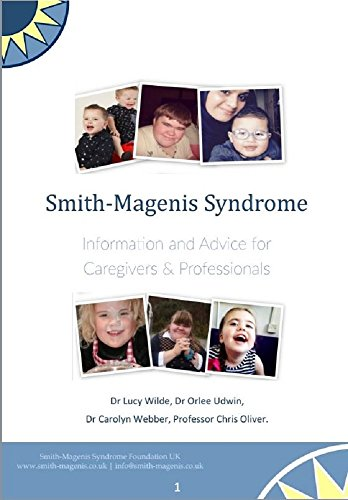 Smith-Magenis Syndrome. Information and advice of caregivers and professionals