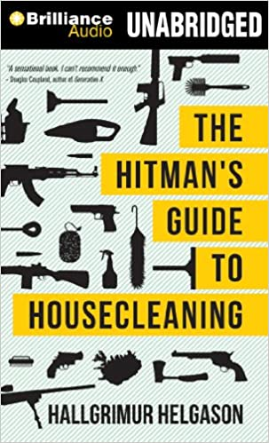The Hitmans Guide to Housecleaning