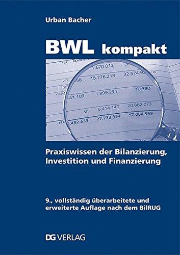 bwl-kompakt-praxiswissen-der-bilanzierung-investition-und-finanzierung