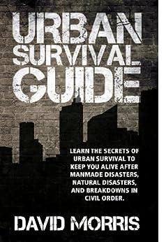 Urban Survival Guide by [Morris, David]