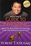 img - for Rich Dad's Guide to Investing: What the Rich Invest in, That the Poor and the Middle Class Do Not! book / textbook / text book